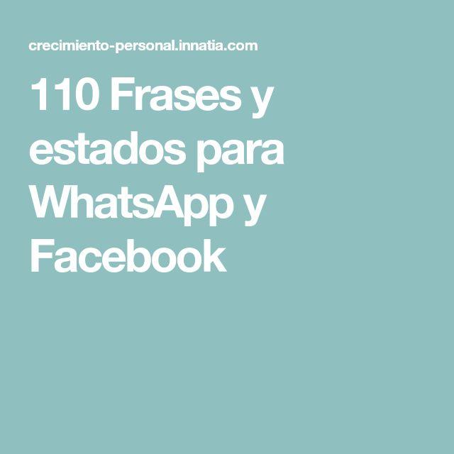 110 Frases y estados para WhatsApp y Facebook