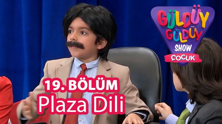 ✿ ❤ Perihan ❤ ✿ KOMEDİ :) Güldüy Güldüy Show Çocuk 19. Bölüm, Plaza Dili Skeci :))