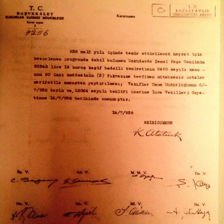 Atatürk'ün Şemsi Paşa Camii'nin korunması, onarılması için imzaladığı kararname. Tarihi koruyanlara saygı..Üsküdar'daki hatadan vazgeçilsin.
