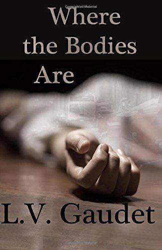 Where the Bodies Are by L. V. Gaudet http://www.amazon.com/dp/1630660515/ref=cm_sw_r_pi_dp_fltFub15B4MDP