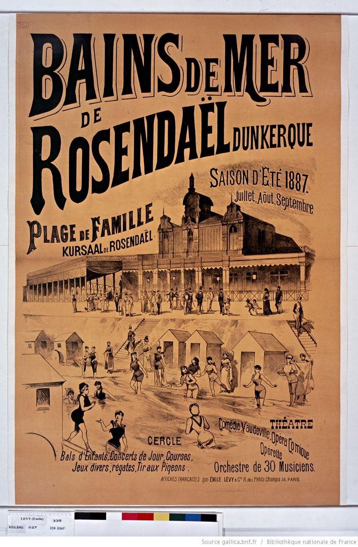 Bains de mer de Rosendäel. Dunkerque. Plage de famille, Kursaal de Rosendaël. Saison d'été 1887... : [affiche] / [non identifié]