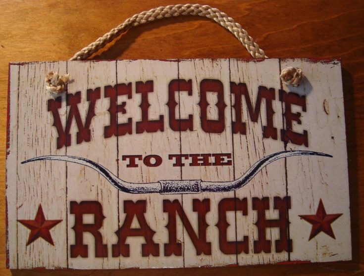 Welcome To The Ranch Rustic Country Primitive Western Farm