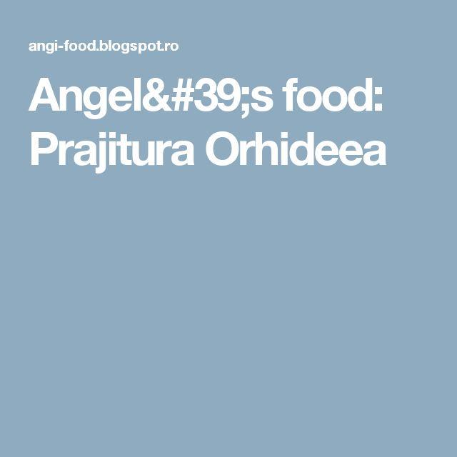 Angel's food: Prajitura Orhideea