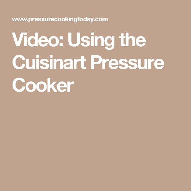 Video: Using the Cuisinart Pressure Cooker