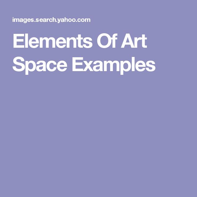 Elements Of Art Space Examples