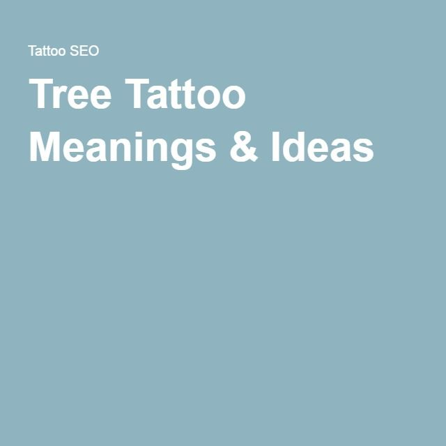 25 Best Ideas About Tree Tattoo Meaning On Pinterest