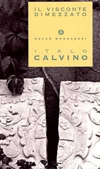 Italo Calvino, Il visconte dimezzato