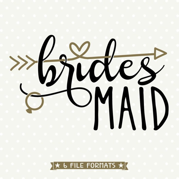 Bridesmaid SVG file for Cricut and Silhouette vinyl craft projects as well as scrap booking, card making and Iron on transfer crafts.