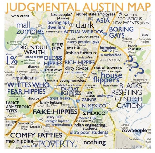 Judgmental map of Austin. I want to make one of these for St. Louis.