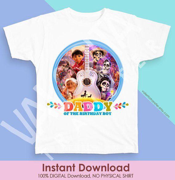 Coco Disney Daddy Birthday Shirt, Coco Movie Birthday Iron