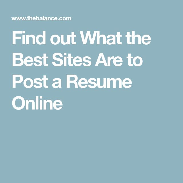 Find out What the Best Sites Are to Post a Resume Online