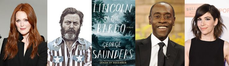 Nick Offerman, Carrie Brownstein, Don Cheadle, Julianne Moore (and basically the cast of your dreams) read 'Lincoln in the Bardo'