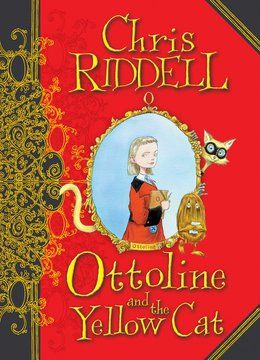 Ottoline and the Yellow Cat by Chris Riddell | Book Trust