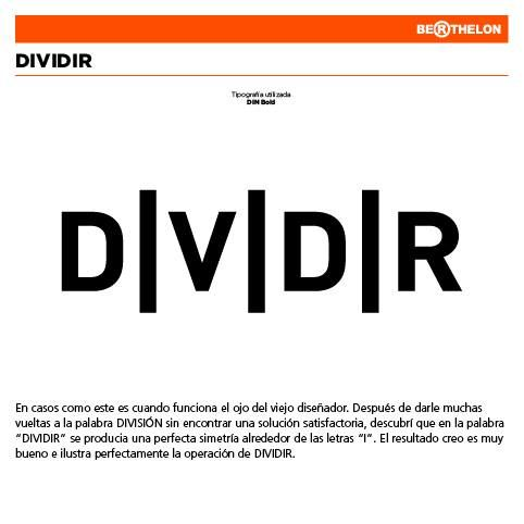 "Ludograma ""Dividir"" (""Divide"" in English) by Juan Carlos Berthelon."