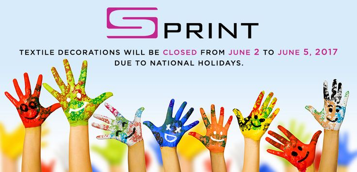 @sprinttextiledecorations will be closed from June 2 to June 5, 2017 due to #NationalHolidays. Regular business hours will be resumed on Tuesday, June 6, 2017. Happy #ChildrensDay!