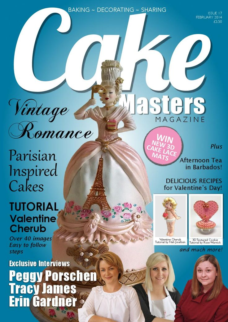 February 2014 Cake Masters Magazine!  Vintage Parisian Romance Cakes INTERVIEW: Peggy Porschen Cakes INTERVIEW: Cotton & Crumbs INTERVIEW: Wild Orchid Baking Company FEATURE: Vintage Parisian Romance Cakes Tutorial: Valentine Cherub by Neli Josefsen WIN Cake Lace Mats! Valentine Essecntials Tutorial: Smocking Effect 3D Cookie Tutorial by Couture Cakes by Rose Afternoon Tea - Sandy Lane - Barbados Recipes