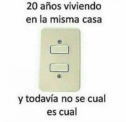A alguien más le pasa que no se acuerda que luz prende cada llave? xd Para más imágenes graciosas visita: https://www.Huevadas.net #meme #humor #chistes #viral #amor #huevadasnet