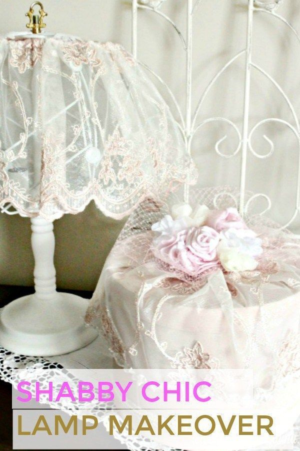 create this romantic shabby chic lamp makeover using an old lamp rh pinterest com