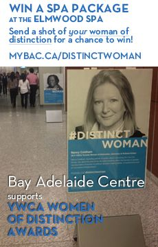 In honour of the YWCA Toronto Women of Distinction Awards, snap an Instagram of a woman you admire to enter the Bay Adelaide Centre's #DistinctWoman contest. You could win an Elmwood Spa getaway!