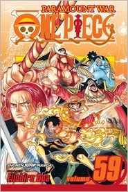 'One Piece, Vol. 59' by Eiichiro Oda and Eiichiro Oda ---- Reads R to L (Japanese Style) for Viz Teen. As a child, Monkey D. Luffy dreamed of becoming King of the Pirates. But his life changed ...