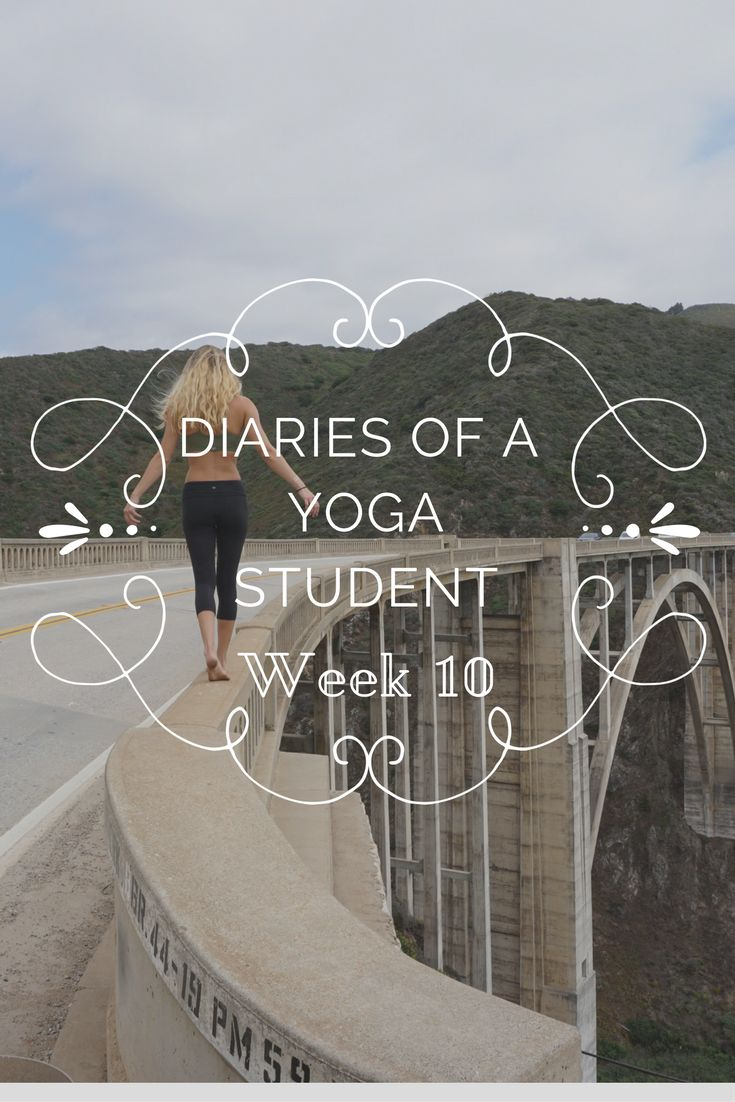 Diaries of a Yoga Student Week 10
