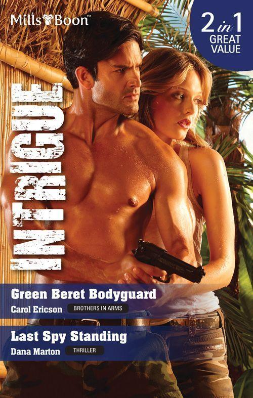 Amazon.com: Mills & Boon : Intrigue Duo/Green Beret Bodyguard/Last Spy Standing eBook: Dana Marton, Carol Ericson: Kindle Store