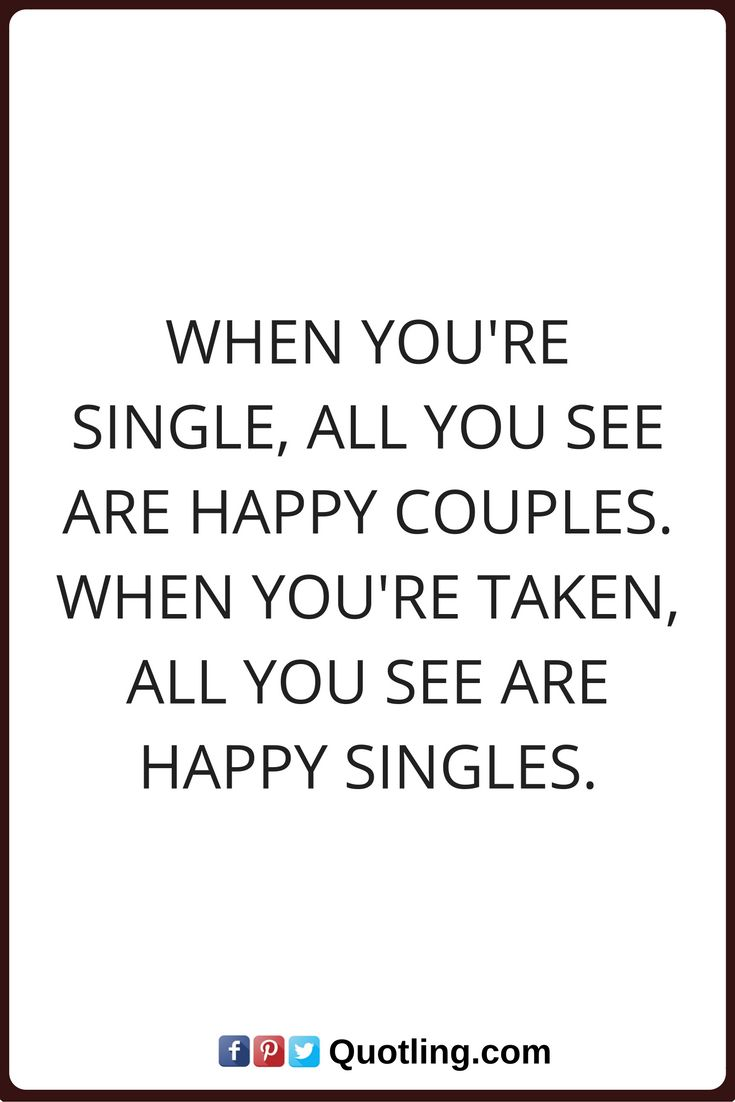 Single Quotes 32 Best Single Quotes ✓ Images On Pinterest  Single Life Being