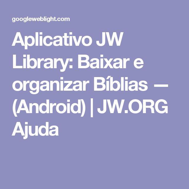 Aplicativo JW Library: Baixar e organizar Bíblias — (Android) | JW.ORG Ajuda