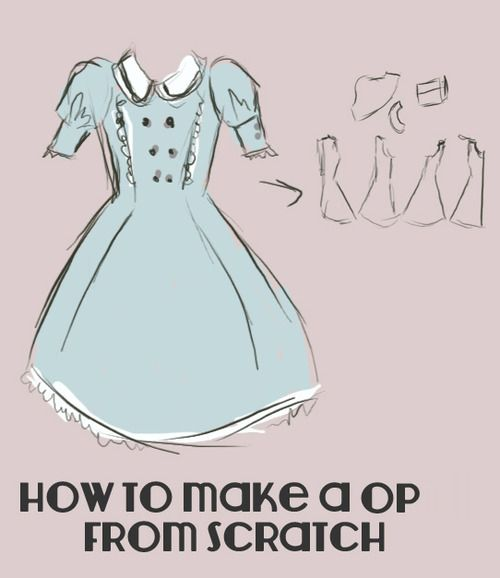 Lolita from Scratch - How to make a OP from scratch
