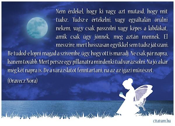 A hét idézete 2013 negyedik hetében Oravecz Nóra Facebook oldaláról.