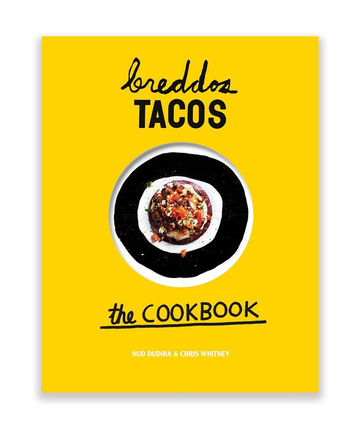 Enter the world of breddos Tacos and discover the ultimate edible plates with this inspired, innovative taco cookbook. | huntingforgeorge.com