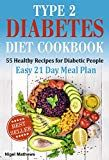 Kind 2 Diabetes Diet Recipe book & Meal Plan: 55 Healthy Recipes for Diabetic Pe…