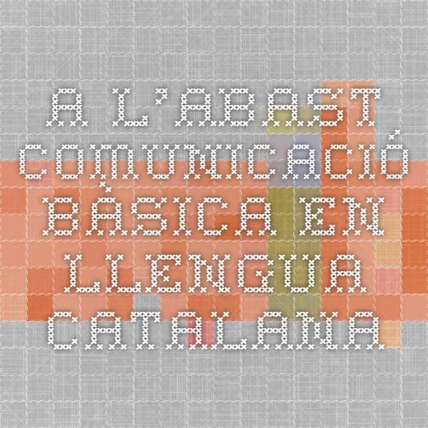 A l'abast Comunicació bàsica en llengua catalana