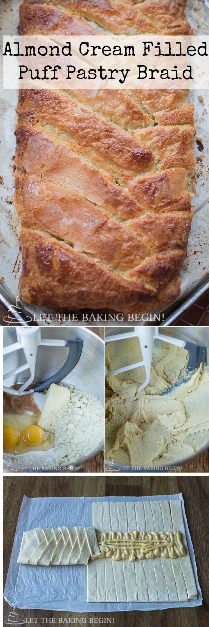 Almond Filled Puff Pastry Braid Recipe - Just like the Bear Claw, just much, much easier! Enjoy it for breakfast with your family. by @Letthebakingbgn | LetTheBakingBeginBlog.com