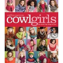 This fantastic knitting book -- just cowls and dickies!  (My younger daughter Lowell got it for me for my birthday -- my neck will be warm 24/7!)