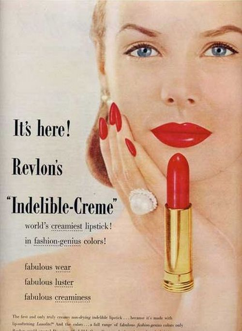 "theniftyfifties: Revlon ""Indelible-Creme"" lipstick ..."