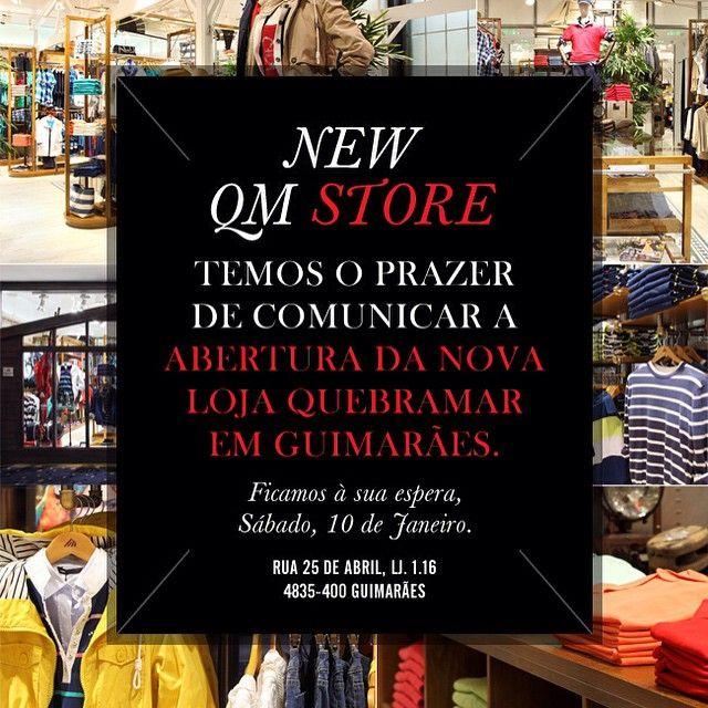 #Quebramar #newstore #new #store #Guimarães #hoje #must #nova #abertura esperamos por si