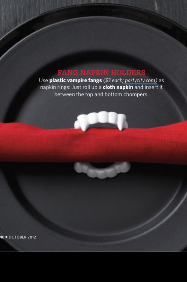 Use vampire teeth as napkin holders. | 27 Incredibly Easy Ways To Upgrade Any Halloween Party