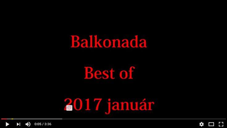 Itt a Balkonada olvasók fotóiból készült legújabb videó.http://balkonada.cafeblog.hu/2017/02/15/balkonada-best-of-2017-januar-video/