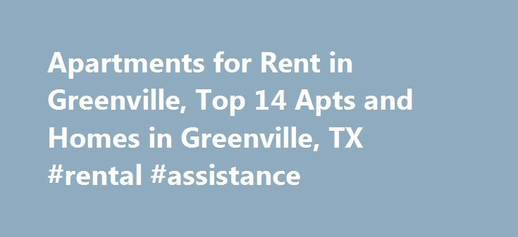 Apartments for Rent in Greenville, Top 14 Apts and Homes in Greenville, TX #rental #assistance http://rentals.nef2.com/apartments-for-rent-in-greenville-top-14-apts-and-homes-in-greenville-tx-rental-assistance/  #cheap rent houses # Nearby Counties View More Apartments near Greenville Looking for Greenville, TX apartments and homes for rent near you? Don't waste time scanning through countless classifieds with limited information. Instead, log onto realtor.com and search for Greenville…