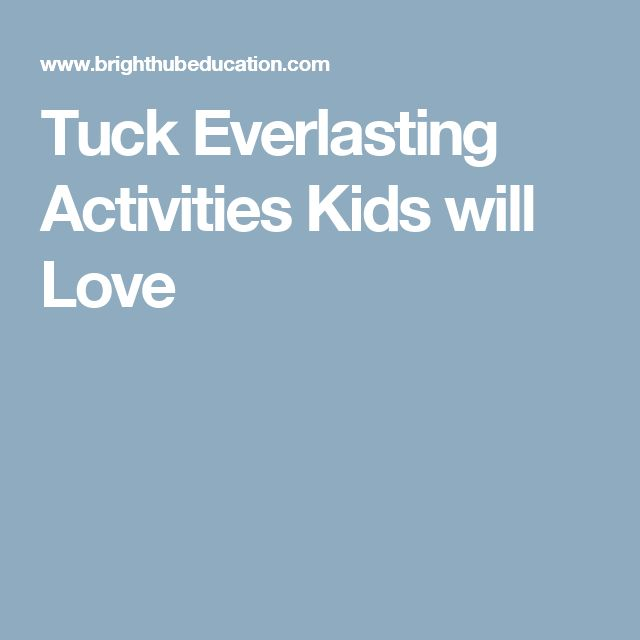 Tuck Everlasting Activities Kids will Love