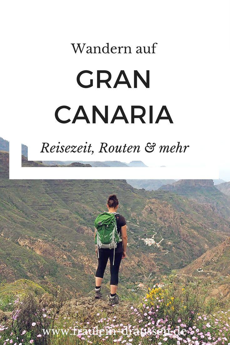 Wandern auf Gran Canaria: die beste Reisezeit, Wanderrouten, Tipps zu den besten Wanderregionen und vieles mehr