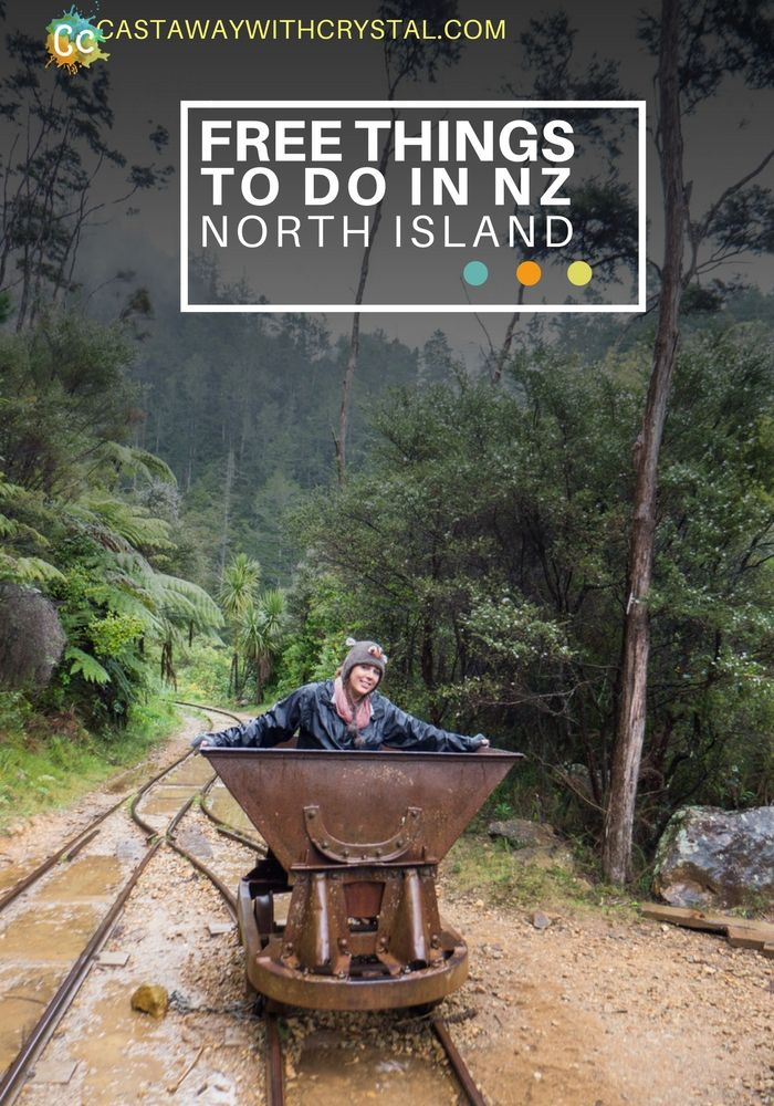 Free things to do in New Zealand; North Island - Castaway with Crystal
