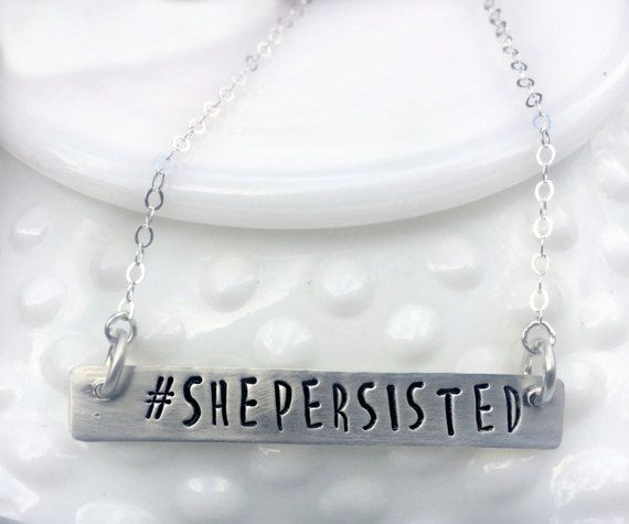 Nevertheless She Persisted Necklace  Silver by 3LittlePixiesShoppe
