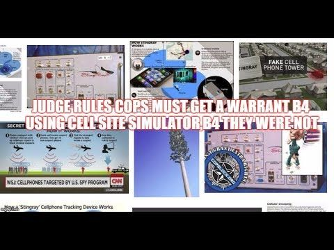 JUDGE RULES COPS MUST GET A WARRANT B4 USING CELL SITE SIMULATOR,B4 THEY...