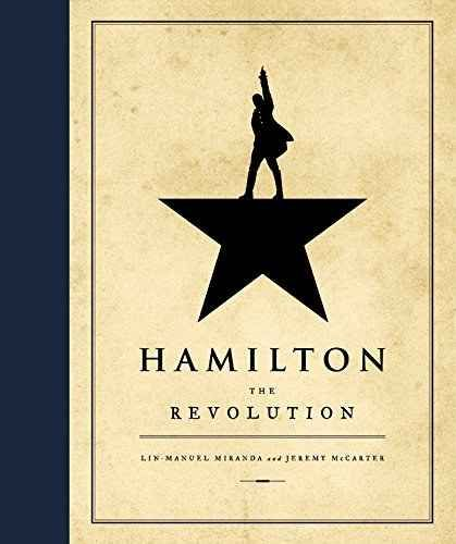"""The """"Hamiltome"""" (aka Hamilton: The Revolution), a book about the lauded Founding Father musical that's far easier to get than a ticket."""