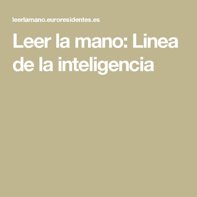 Leer la mano: Linea de la inteligencia