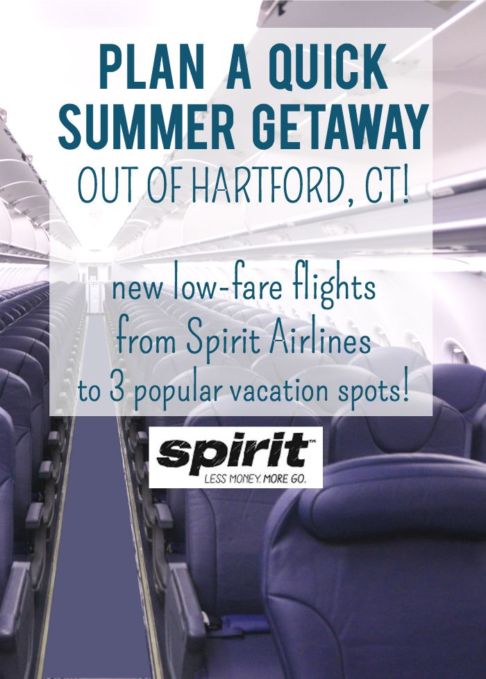 Plan a quick summer getaway out of Hartford, CT! Vacation is as close as a morning's travel, with new low-fare flights from Spirit Airlines to 3 popular vacation spots! via @juliekieras