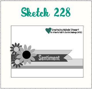 Atlantic Hearts Sketch Challenge : Sketch; Sketch # 228