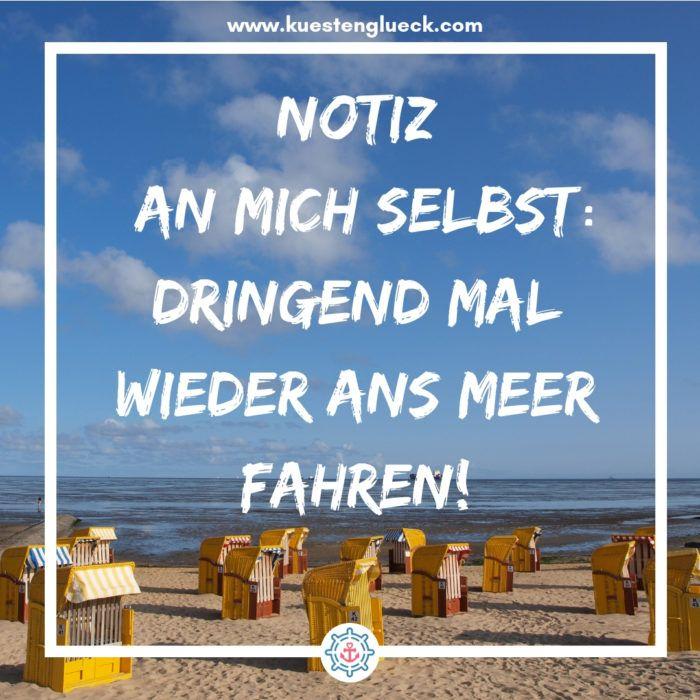 Meer Spruche Zum Sehnsucht Haben Kustengluck Strand Spruche Sehnsucht Nach Dir Spruche